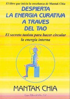 Elmonolitodigital.es Despierta La Energia Curativa A Traves Del Tao: El Secreto Taoist A Para Hacer Circular La Energia Interna Image