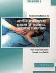 Asdmolveno.it Fundamentos Basicos De Anestesia Y Reanimacion En Medicina De Urg Encias, Emergencias Y Catastrofes, Tomo I Image