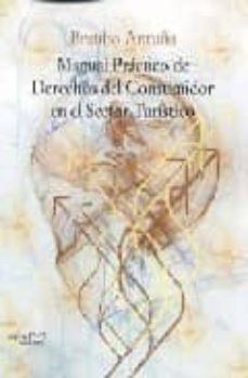 Descargar MANUAL PRACTICO DE DERECHOS DEL CONSUMIDOR EN EL SECTOR TURISTICO gratis pdf - leer online