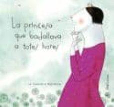 la princesa que badallava a totes hores-carmen gil-9788496573109