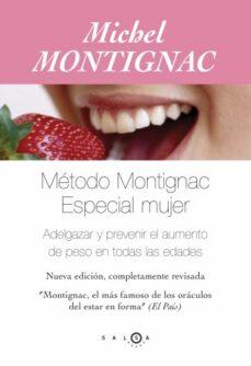 Padella.mx El Metodo Montignac: Especial Mujer: Adelgazar Y Prevenir El Aume Nto De Peso En Todas Las Edades (5ª Ed.) Image
