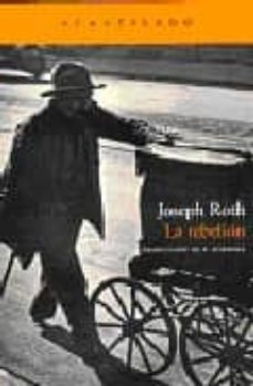 Descargar libro de google books gratis LA REBELION de JOSEPH ROTH 9788496834309 (Spanish Edition) iBook FB2 MOBI