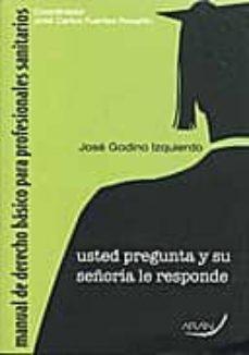 Ojpa.es Manual De Derecho Basico Para Profesionales Sanitarios: Usted Pre Gunta Y Su Señoria Le Responde Image