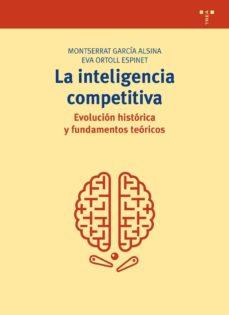 la inteligencia competitiva-montserrat garcia alsina-eva ortoll espinell-9788497046909