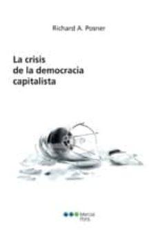 la crisis de la democracia capitalista-richard a. posner-9788497689809