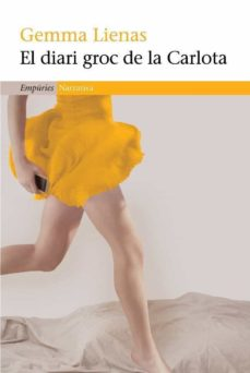 el diari groc de la carlota-gemma lienas-9788497876209