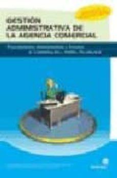 Costosdelaimpunidad.mx Gestion Administrativa De La Agencia Comercial: Procedimientos Ad Ministrativos Y Procesos De Comunicacion Y Archivo Documental Image