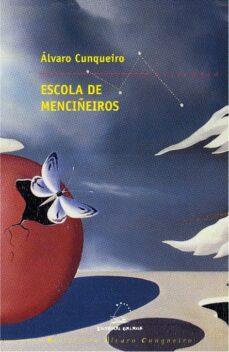 Libros de audio de Amazon descargables ESCOLA DE MENCIÑEIROS 9788498653809 de ALVARO CUNQUEIRO iBook DJVU in Spanish