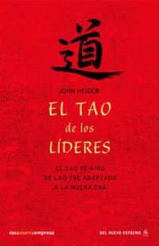 Inmaswan.es El Tao De Los Lideres: El Tao Te-ching De Lao Tse Adaptado A La N Ueva Era Image