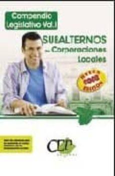 Followusmedia.es Compendio Legislativo Subalternos De Corporaciones Locales (Vol. I) Image