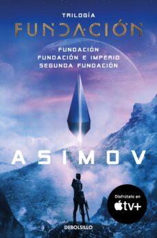 Descarga libros gratis para ipods TRILOGIA DE LA FUNDACION (FUNDACION, FUNDACION E IMPERIO, SEGUNDA FUNDACION) 9788499083209 DJVU RTF