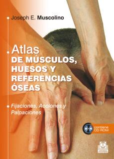 Libro descarga gratuita en inglés ATLAS DE MUSCULOS, HUESOS Y REFERENCIAS OSEAS (Literatura española)