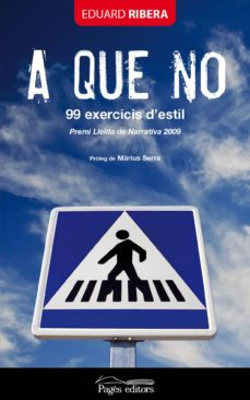 a que no. 99 exercicis d'estil (ebook)-eduard ribera-9788499753409