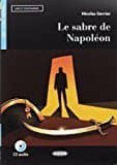 Ebook komputer descargar gratis LE SABRE DE NAPOLÉON. LIVRE + CD  9788853016409 de N. GERRIER en español