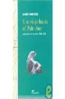 Permacultivo.es Un Viaje Hacia El Polo Sur: Realizado En Los Años 1822-1824 Image