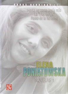 Descargar ebooks pdf online gratis OBRAS REUNIDAS II: NOVELAS I in Spanish RTF PDF de ELENA PONIATOWSKA