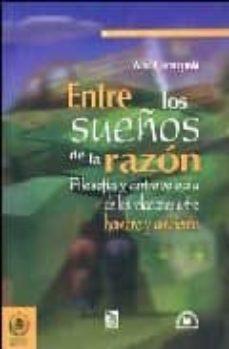 Inmaswan.es Entre Los Sueños De La Razon: Filosofia Y Antropologia De Las Rel Aciones Entre Hombre Y Ambiente Image