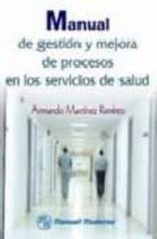 Libros gratis para descargar en kindle touch MANUAL DE GESTION Y MEJORA DE PROCESOS EN LOS SERVICIOS PDF RTF 9789707292109