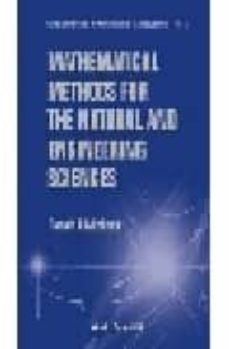 mathematical methods for the natural and engineering sciences-ronald e. mickens-9789812387509