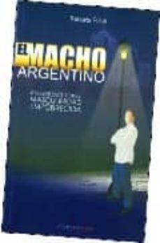 Colorroad.es El Macho Argentino: Reflexiones Sobre Masculindad Empobrecida Image