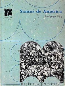 SANTOS DE AMÉRICA - ENRIQUETA VILA | Triangledh.org