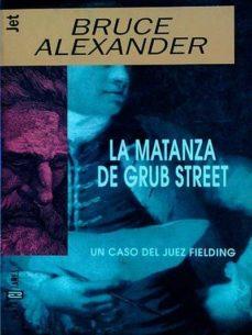 Mrnice.mx La Matanza De Grub Street Image