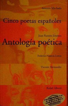 CINCO POETAS ESPAÑOLES. ANTOLOGÍA POÉTICA - VV. AA. | Triangledh.org
