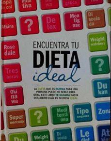 ENCUENTRA TU DIETA IDEAL - VV. AA. |