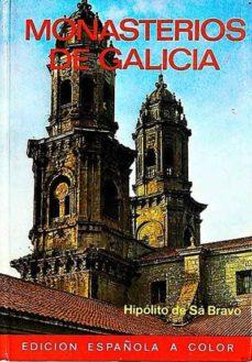 MONASTERIOS DE GALICIA - HIPÓLITO DE SA BRAVO |