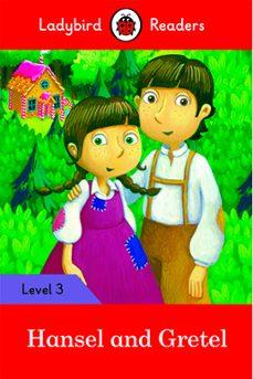 Los más vendidos eBook gratis HANSEL AND GRETEL - LADYBIRD READERS LEVEL 3 (Literatura española) 9780241298619