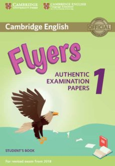 Descarga gratuita de libros electrónicos new age. CAMBRIDGE ENGLISH YOUNG LEARNERS ENGLISH TESTS (2018 EXAM) FLYERS 1 STUDENT S BOOK FB2 PDF DJVU