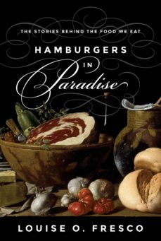 hamburgers in paradise (ebook)-louise o. fresco-9781400873319