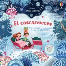 Debatecd.mx El Cascanueces: Pulsa En Las Páginas Para Escuchar La Música De C Haikovski (Libros Sonoros) Image