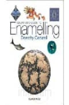 beginner s guide to enamelling-dorothy corkille briggs-9781903975619