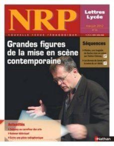 nrp lycée - grandes figures de la mise en scène contemporaine - mai-juin 2012 (format pdf) (ebook)-9782091113319