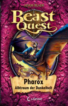 beast quest 33 - pharox, albtraum der dunkelheit (ebook)-adam blade-9783732009619