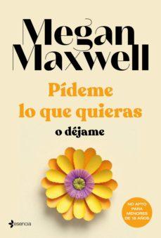 pídeme lo que quieras o déjame (ebook)-megan maxwell-9788408118619
