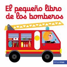 Valentifaineros20015.es El Pequeño Libro De Los Bomberos Image