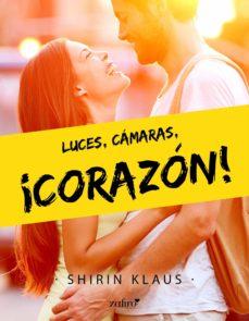 luces, cámaras, ¡corazón! (ebook)-shirin klaus-9788408208419