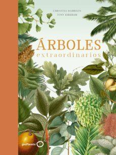 Libro para descargar en línea ÁRBOLES EXTRAORDINARIOS in Spanish  de TONY KIRKHAM