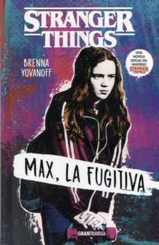 Ebooks zip descarga gratuita MAX, LA FUGITIVA (STRANGER THINGS) (Spanish Edition)