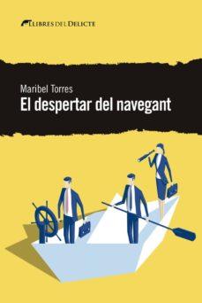 Biblioteca de eBookStore: EL DESPERTAR DEL NAVEGANT de MARIBEL TORRES en español