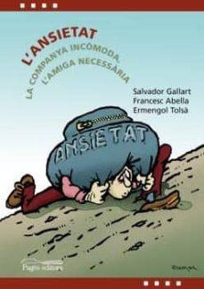 https://www.casadellibro.com/libro-l-ansietat-la-companya-incomoda-l-amiga-necessaria/9788413031019/9777951