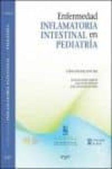 Descarga gratuita de los mejores libros. ENFERMEDAD INFLAMATORIA INTESTINAL EN PEDIATRIA 9788415351719  de CESAR SANCHEZ SANCHEZ