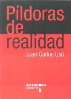 Descargar gratis bookworm PILDORAS DE REALIDAD de JUAN CARLOS USO MOBI iBook (Spanish Edition) 9788415398219