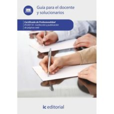 (i.b.d.) confección y publicación de páginas web. ifcd0110 guía para el docente y solucionarios-9788416207619