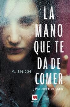 Descargar epub google books LA MANO QUE TE DA DE COMER in Spanish