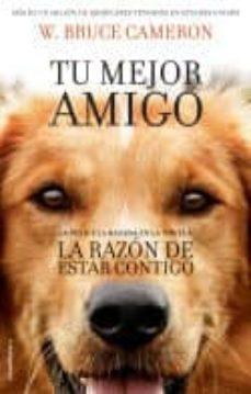 Descarga de texto completo de libros de Google. LA RAZÓN DE ESTAR CONTIGO de W. BRUCE CAMERON (Literatura española) 9788416867219 RTF PDB