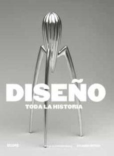 Descargar DISEÑO: TODA LA HISTORIA gratis pdf - leer online
