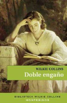 Audiolibros en inglés descargar mp3 gratis DOBLE ENGAÑO (ED. 2017) 9788416995219 RTF FB2 en español de WILKIE COLLINS